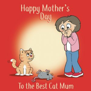 CS18 - Funny Mothers Day Card From The Cat